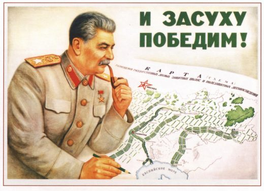Propaganda poster. Stalin with map of plans for reforestation